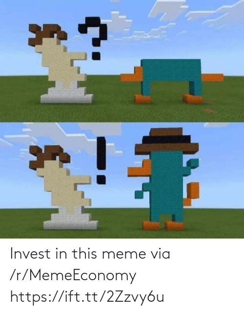 Https Ift: Invest in this meme via /r/MemeEconomy https://ift.tt/2Zzvy6u