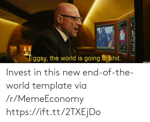 end of the world: Invest in this new end-of-the-world template via /r/MemeEconomy https://ift.tt/2TXEjDo