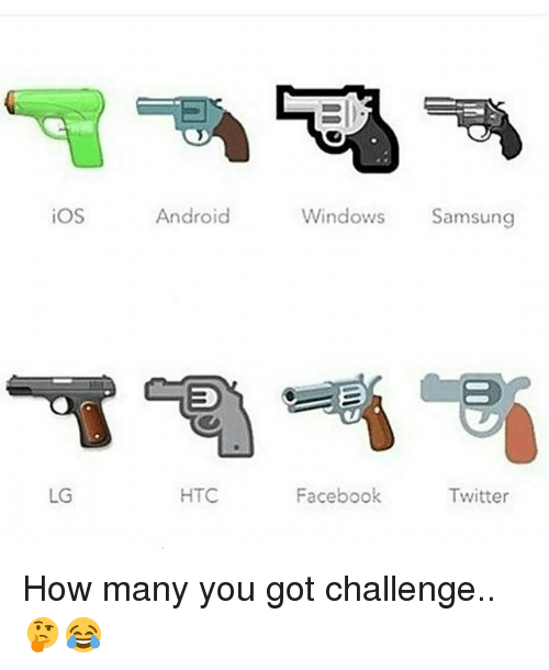 Twitter: iOS  Android  Windows Samsung  LG  HTC  Facebook  Twitter How many you got challenge.. 🤔😂