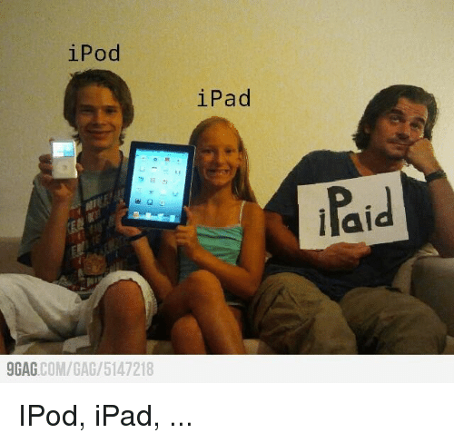 Ipad, Ipod, and Com: iPod  iPad  Paid  llal  GAG COM/GAG/5147218 IPod, iPad, ...