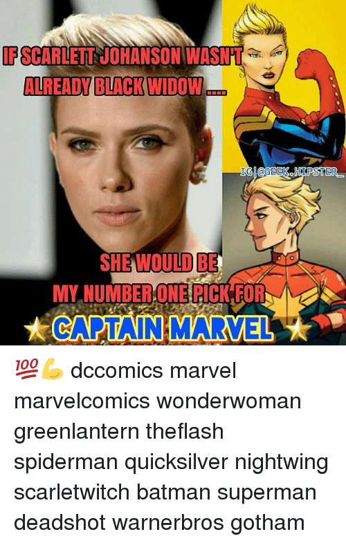 Batman, Memes, and Superman: IPSCARLETT JOHANSON WASNT  ALREADY BLACK WIDOW  LG @GEEKOHII POSTER  OULD BE  MY NUMBER ONE RICK FOR  t CATANMARVEL 💯💪 dccomics marvel marvelcomics wonderwoman greenlantern theflash spiderman quicksilver nightwing scarletwitch batman superman deadshot warnerbros gotham