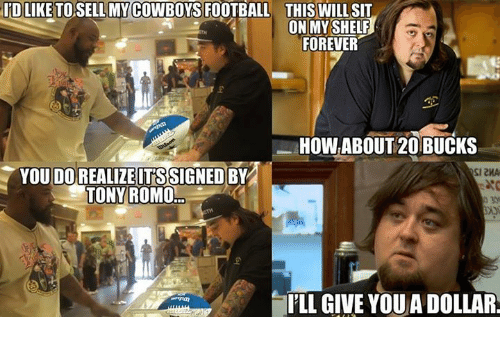 cowboys football: IRD LIKE TOSELLMY COWBOYS FOOTBALL THIS WILL SIT  ON MY SHELF  FOREVER  HOW ABOUT 20BUCKS  YOU SIGNED  SI2MA  TONY ROMO  ILL GIVE YOUADOLLAR