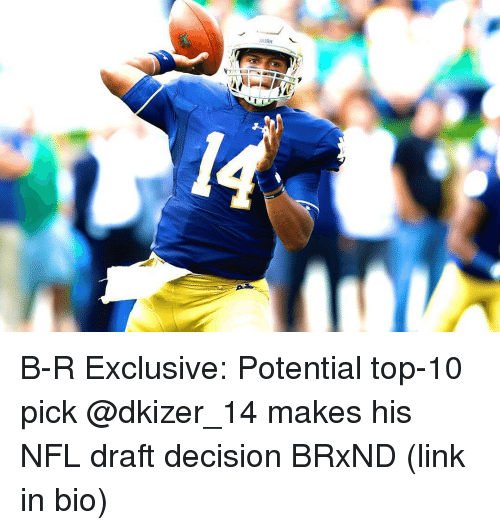 Irish, NFL Draft, and Sports: IRISH B-R Exclusive: Potential top-10 pick @dkizer_14 makes his NFL draft decision BRxND (link in bio)