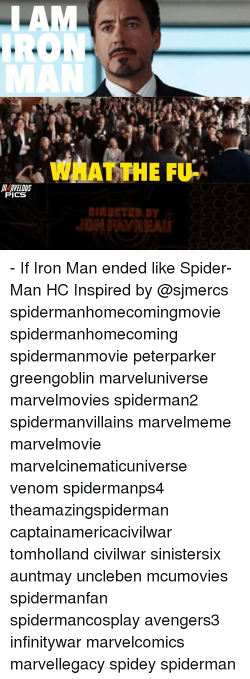 Ðÿ': IRO  WHAT THE FU-  ICS  Dy - If Iron Man ended like Spider-Man HC Inspired by @sjmercs spidermanhomecomingmovie spidermanhomecoming spidermanmovie peterparker greengoblin marveluniverse marvelmovies spiderman2 spidermanvillains marvelmeme marvelmovie marvelcinematicuniverse venom spidermanps4 theamazingspiderman captainamericacivilwar tomholland civilwar sinistersix auntmay uncleben mcumovies spidermanfan spidermancosplay avengers3 infinitywar marvelcomics marvellegacy spidey spiderman