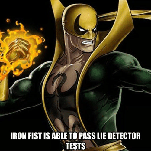 lie detector: IRON FIST IS ABLE TOPASS LIE DETECTOR  TESTS