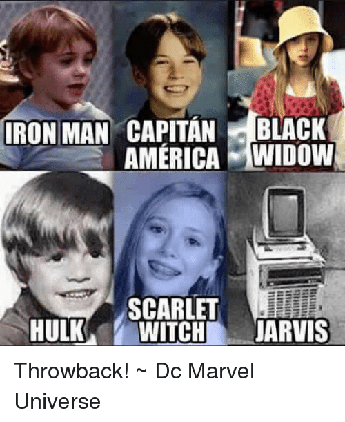 Ironic: IRON MAN CAPITAN  BLACK  AMERICA WIDOW  SCARLET  HULK  WITCH  JARVIS Throwback!  ~ Dc Marvel Universe