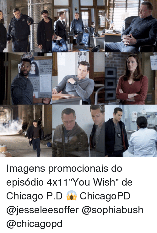 "Chicago, Memes, and Flo: iS flo) and Imagens promocionais do episódio 4x11""You Wish"" de Chicago P.D 😱 ChicagoPD @jesseleesoffer @sophiabush @chicagopd"