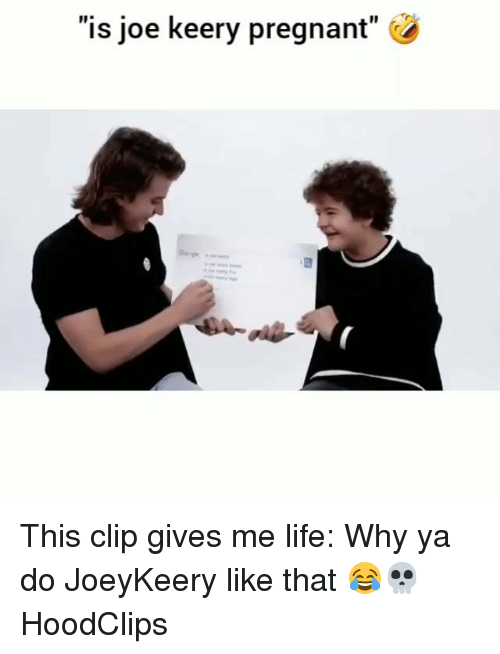 """Funny, Life, and Pregnant: """"is joe keery pregnant"""" This clip gives me life: Why ya do JoeyKeery like that 😂💀 HoodClips"""