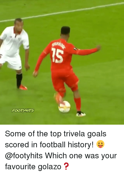 golazo: IS Some of the top trivela goals scored in football history! 😛 @footyhits Which one was your favourite golazo❓