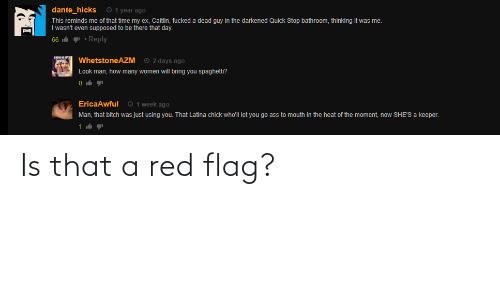 red flag: Is that a red flag?