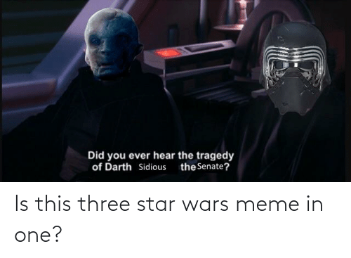 star wars meme: Is this three star wars meme in one?