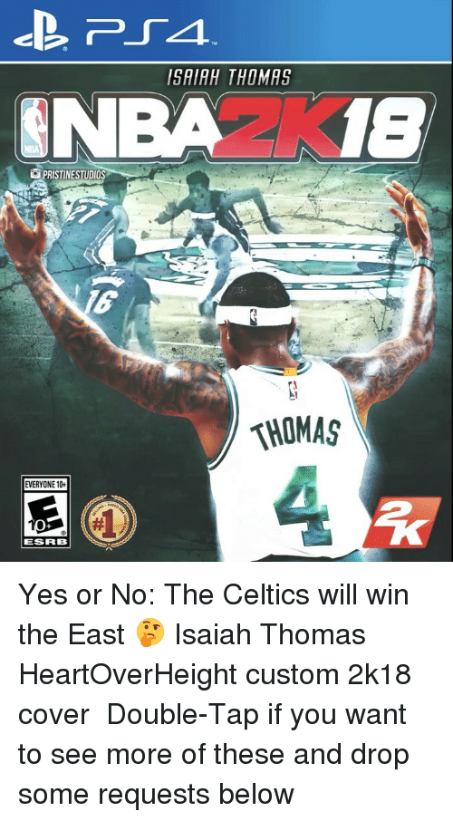 Celtics: ISAIAH THOMAS  PRISTINESTUDIOS  THOMAS  EVERYONE 10+  ESRB Yes or No: The Celtics will win the East 🤔 Isaiah Thomas HeartOverHeight custom 2k18 cover ⇩ Double-Tap if you want to see more of these and drop some requests below