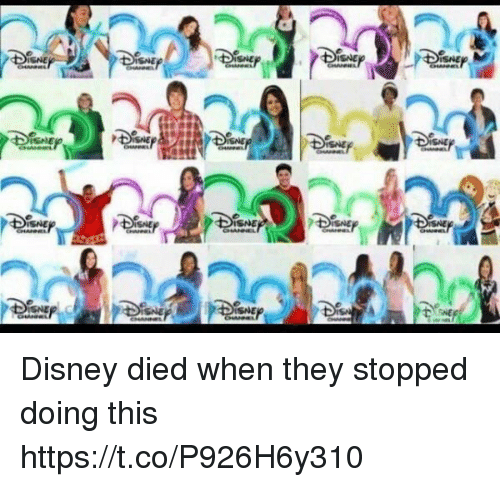 Disney, Girl Memes, and They: ISNE Disney died when they stopped doing this https://t.co/P926H6y310