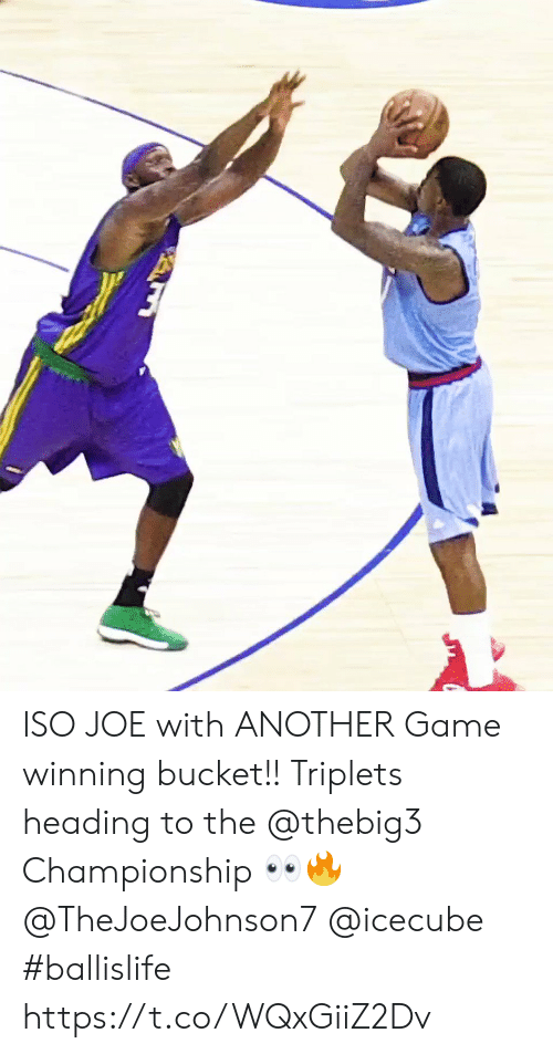 icecube: ISO JOE with ANOTHER Game winning bucket!! Triplets heading to the @thebig3 Championship ?? @TheJoeJohnson7 @icecube #ballislife https://t.co/WQxGiiZ2Dv