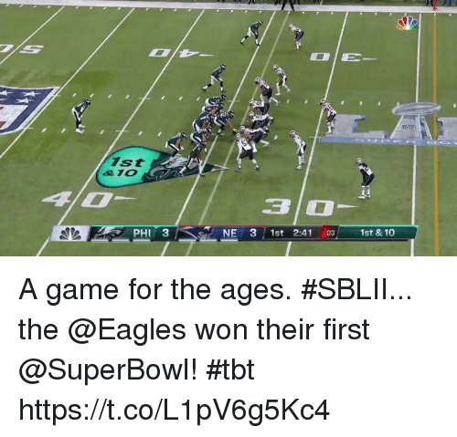 TBT: ist  PHI 3  NE 31st 2:41 03 1st & 10 A game for the ages.  #SBLII... the @Eagles won their first @SuperBowl! #tbt https://t.co/L1pV6g5Kc4