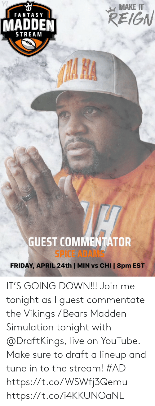 Guest: IT'S GOING DOWN!!! Join me tonight as I guest commentate the Vikings / Bears Madden Simulation tonight with @DraftKings, live on YouTube. Make sure to draft a lineup and tune in to the stream! #AD   https://t.co/WSWfj3Qemu https://t.co/i4KKUNOaNL