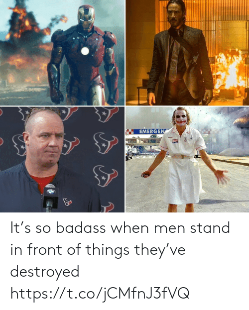 destroyed: It's so badass when men stand in front of things they've destroyed https://t.co/jCMfnJ3fVQ