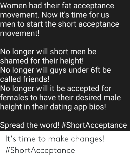 changes: It's time to make changes! #ShortAcceptance