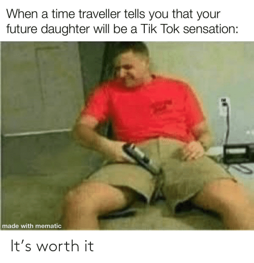 worth: It's worth it