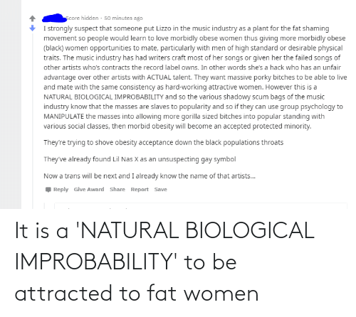 attracted: It is a 'NATURAL BIOLOGICAL IMPROBABILITY' to be attracted to fat women