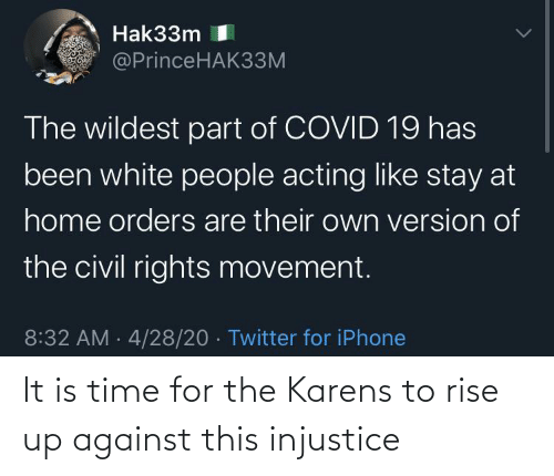 rise up: It is time for the Karens to rise up against this injustice