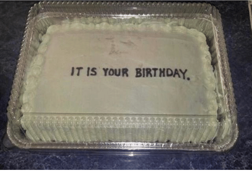 Birthday and Your: IT IS YOUR BIRTHDAY