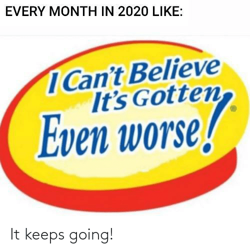 Going: It keeps going!