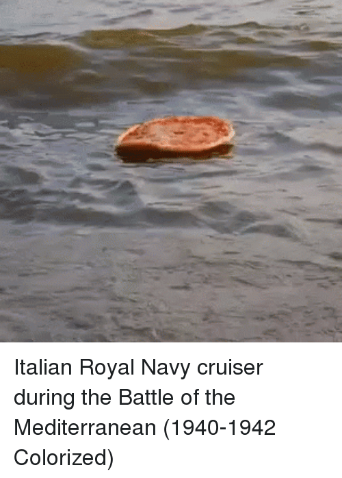 royal navy: Italian Royal Navy cruiser during the Battle of the Mediterranean (1940-1942 Colorized)