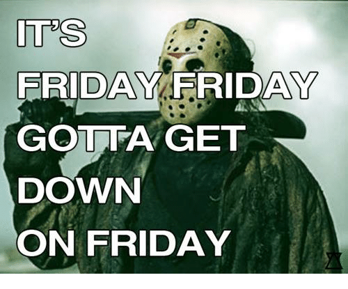 ites friday day gotta get down on friday 11624436 🔥 25 best memes about get down on friday get down on friday memes,Get Down Tonight Meme