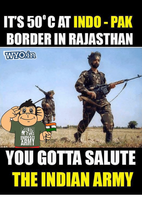 Cats, Memes, and Army: ITS 506 CAT INDO PAK  BORDER IN RAJASTHAN  WYOina  DAPA  YOU GOTTA SALUTE  THE INDIAN ARMY