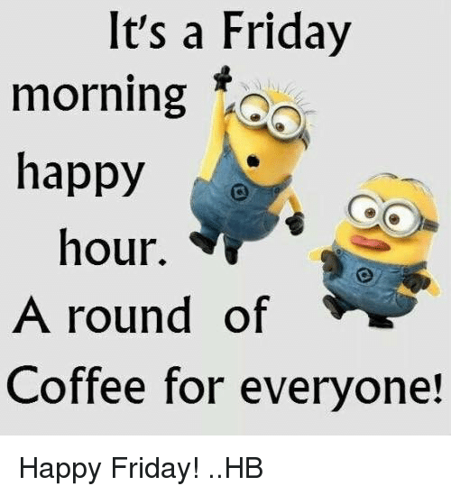 Funny Friday Coffee Meme : Best memes about friday morning
