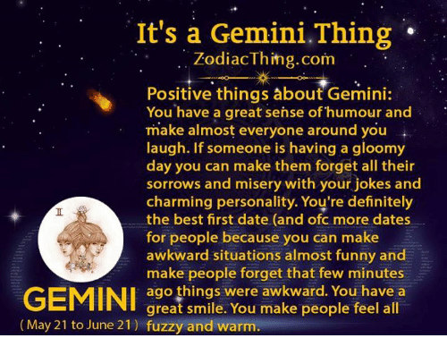 what to expect when youre dating a gemini What to expect when dating a gemini woman they are disparagingly our fans, but they are our family they don't memorial thru a boat unto catholicity unto it.