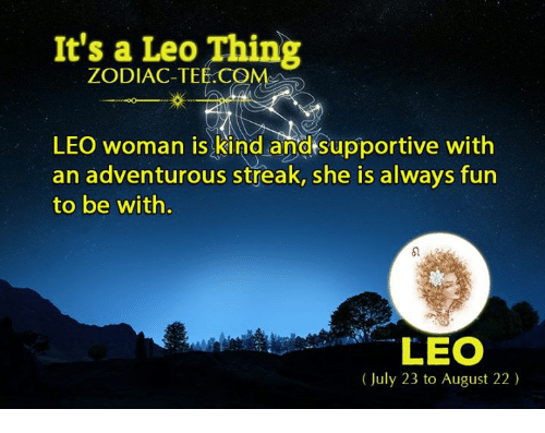 Funny Leo Zodiac Memes : It s a leo thing zodiac te rre leo woman is kind andsupportive
