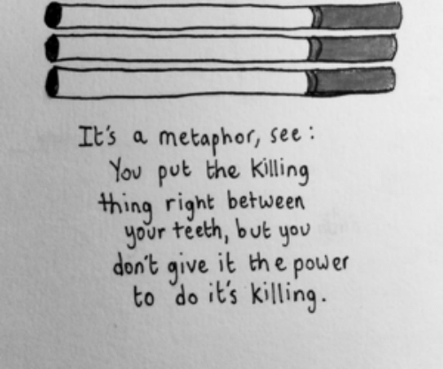 Metaphor: Its a metaphor, see:  You put the killing  thing right betueen  your teeth, but you  don't qive it the power  to do it's killing