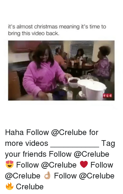 bringed: it's almost christmas meaning it's time to  bring this video back. Haha Follow @Crelube for more videos ___________ Tag your friends Follow @Crelube 😍 Follow @Crelube ❤ Follow @Crelube 👌🏽 Follow @Crelube 🔥 Crelube