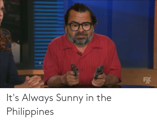 sunny: It's Always Sunny in the Philippines