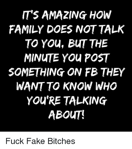 its amazing how family does not talk to you but 6071096 🔥 25 best memes about doe, fake, and family doe, fake, and