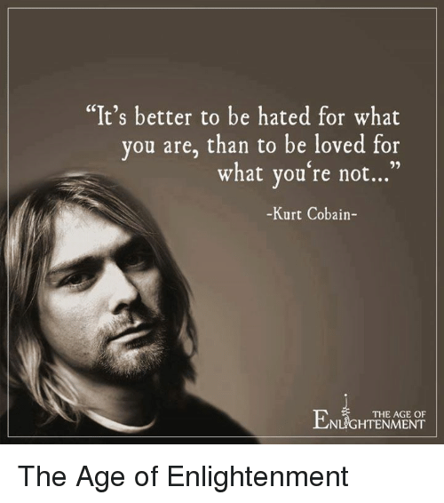 It Is Better To Be Hated For What You Are Than Loved For: Funny Kurt Cobain Memes Of 2017 On SIZZLE