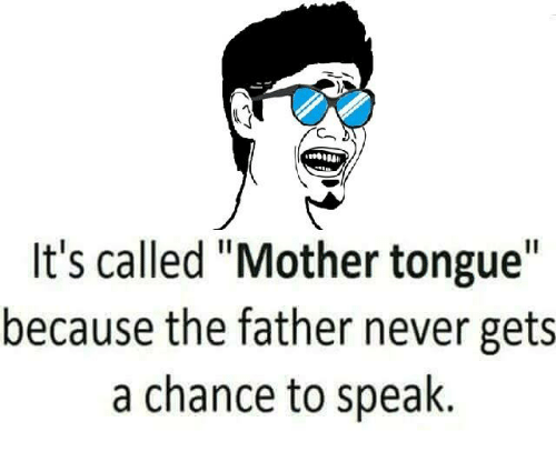 reaction about mother tongue