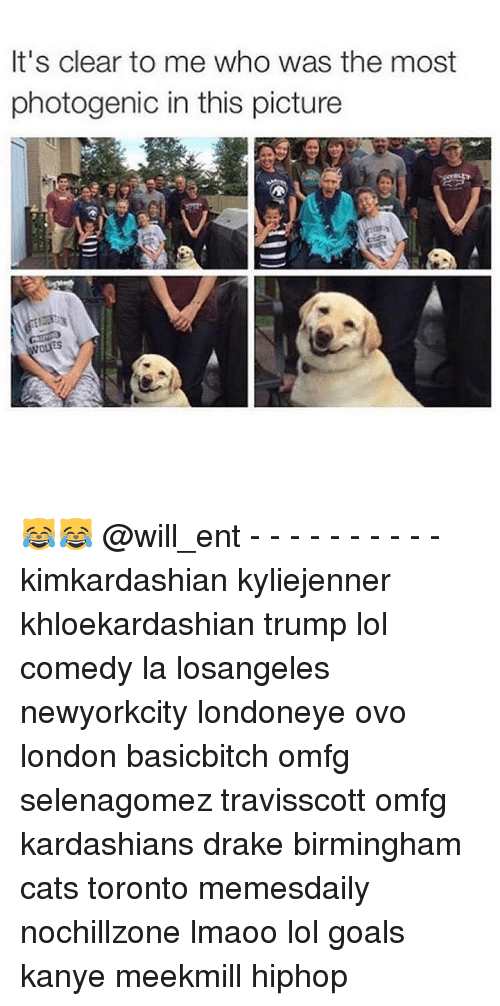 Kanye, Memes, and Kardashian: It's clear to me who was the most  photogenic in this picture  NOUES 😹😹 @will_ent - - - - - - - - - - kimkardashian kyliejenner khloekardashian trump lol comedy la losangeles newyorkcity londoneye ovo london basicbitch omfg selenagomez travisscott omfg kardashians drake birmingham cats toronto memesdaily nochillzone lmaoo lol goals kanye meekmill hiphop