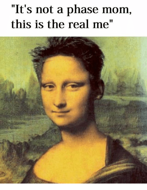 """The Real, Classical Art, and Mom: """"It's not a phase mom,  this is the real me"""""""