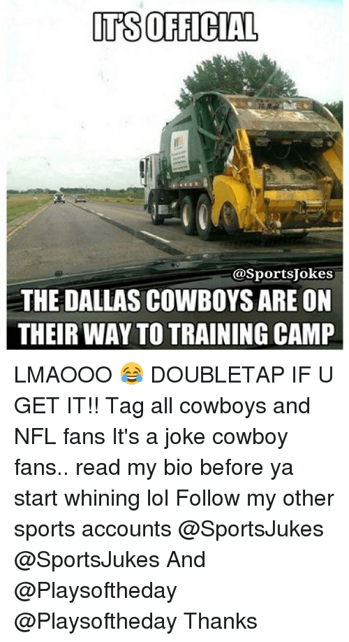 NFL: ITS OFFICIAL  asportsjokes  THE DALLAS COWBOYS ARE ON  THEIRWAY TO TRAINING CAMP LMAOOO 😂 DOUBLETAP IF U GET IT!! Tag all cowboys and NFL fans It's a joke cowboy fans.. read my bio before ya start whining lol Follow my other sports accounts @SportsJukes @SportsJukes And @Playsoftheday @Playsoftheday Thanks