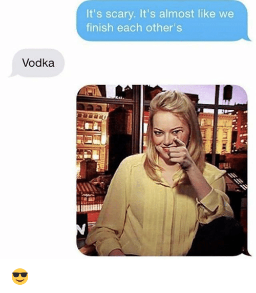 Memes, Vodka, and 🤖: It's scary. It's almost like we  finish each other's  Vodka 😎
