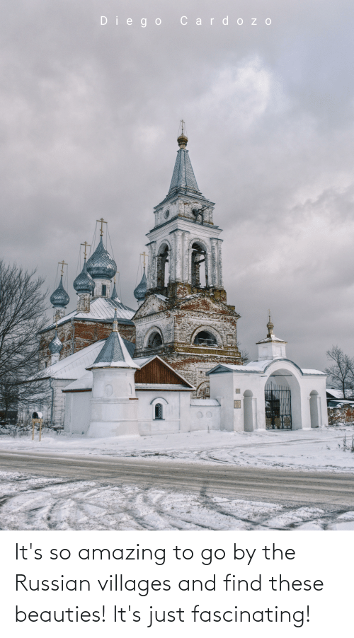 so amazing: It's so amazing to go by the Russian villages and find these beauties! It's just fascinating!