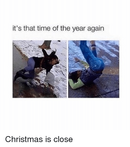 Girl Memes: it's that time of the year again Christmas is close