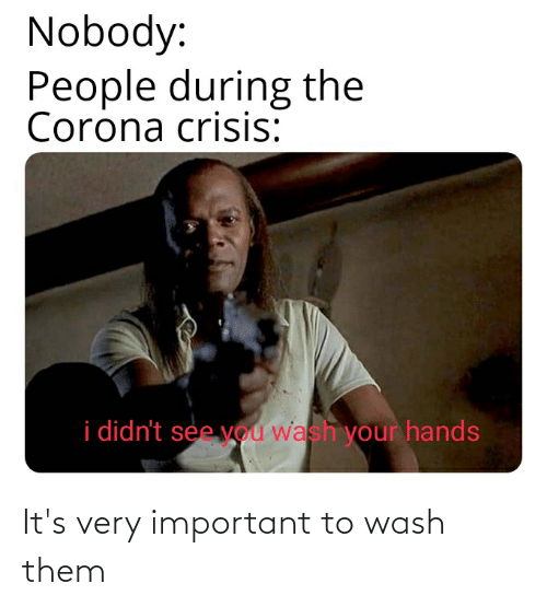 Wash: It's very important to wash them