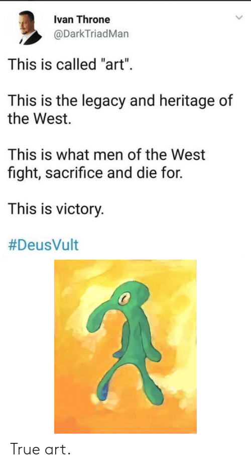 """Deusvult: Ivan Throne  @DarkTriadMan  This is called """"art""""  This is the legacy and heritage of  the West.  This is what men of the West  fight, sacrifice and die for.  This is victory.  True art."""