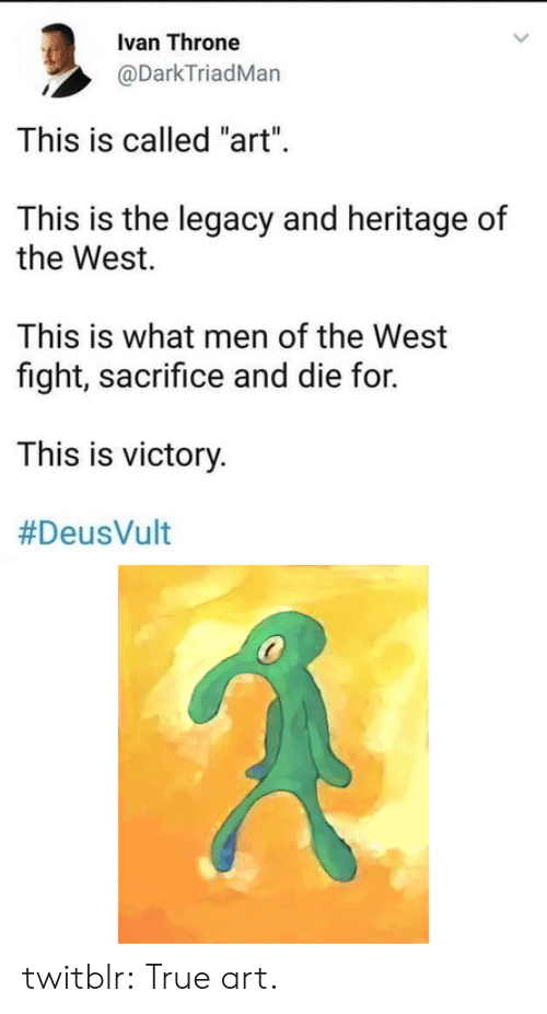 """Deusvult: Ivan Throne  @DarkTriadMan  This is called """"art""""  This is the legacy and heritage of  the West.  This is what men of the West  fight, sacrifice and die for.  This is victory.  twitblr:  True art."""