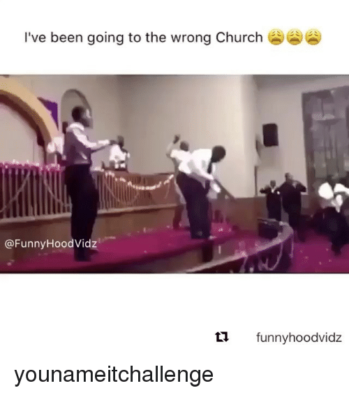 Church Funny: I've been going to the wrong Church  @Funny Hood Vidz  funny hoodvidz younameitchallenge