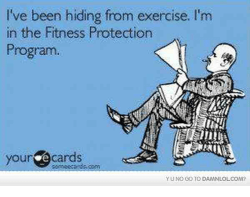 yuno: I've been hiding from exercise, l'm  in the Fitness Protection  Program  your  cards  com  YUNO GO TO DAMNLOLCOM?